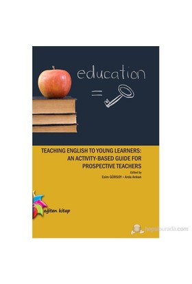 Teaching English to Young Learners: An Activity-based Guide for Prospective Teachers