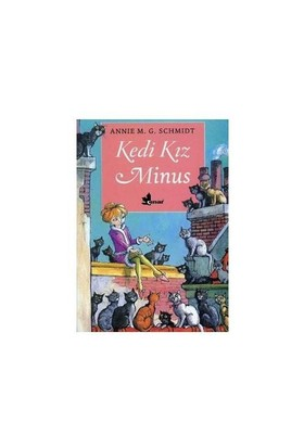 Kedi Kız Minus-Annie M. G. Schmidt