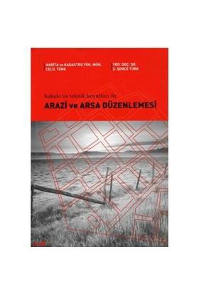 Arazi Ve Arsa Düzenlemesi - Ş. Şence Türk