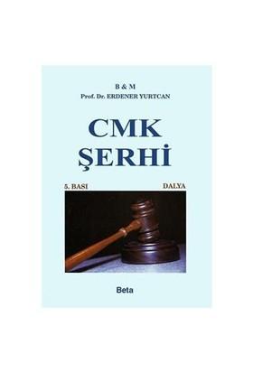 CMK Şerhi - Erdener Yurtcan
