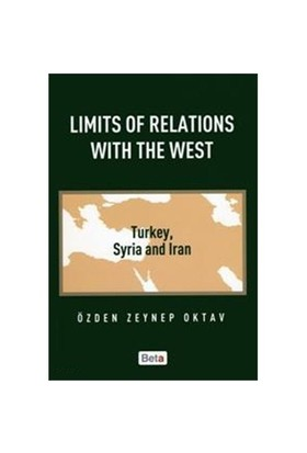 Limits Of Relations With The West - Özden Zeynep Oktav