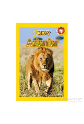 National Geographic Kids: Aslanlar-Laura Marsh