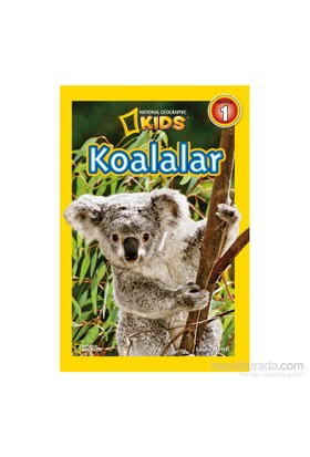 National Geographic Kids: Koalalar - Laura Marsh