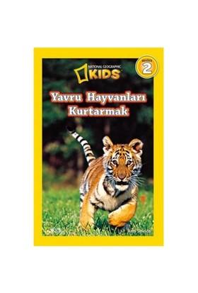National Geographic Kids: Yavru Hayvanları Kurtarmak - Amy Shields