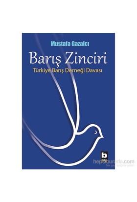 Barış Zinciri-Mustafa Gazalcı