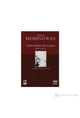 Çanlar Kimin İçin Çalıyor - Ernest Hemingway