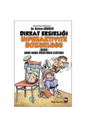 Dikkat Eksikliği Hiperaktivite Bozukluğu (Anne Baba-Öğretmen Kitabı)- Özlem Sürücü