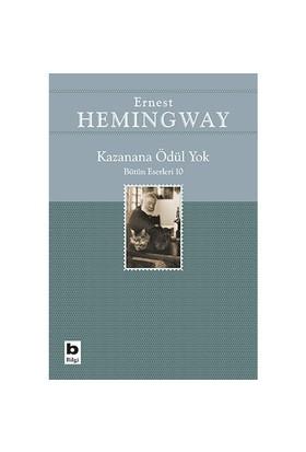 Kazanana Ödül Yok-Ernest Hemingway