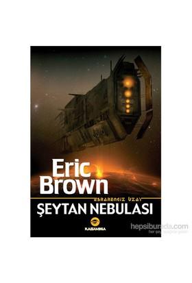 Esrarengiz Uzay - Şeytan Nebulası-Eric Brown