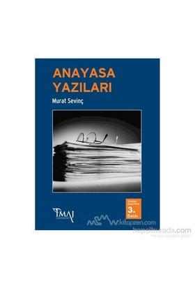 Anayasa Yazıları-Murat Sevinç