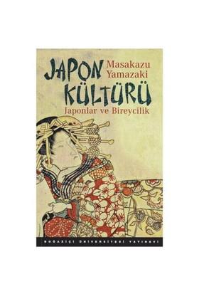 Japon Kültürü : Japonlar ve Bireycilik - Masakazu Yamazaki