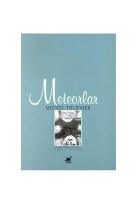Meteorlar - Michel Tournier
