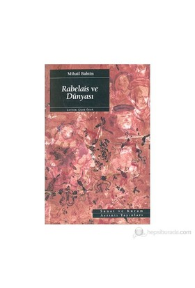 Rabelais Ve Dünyası-Mikhail Bakhtin