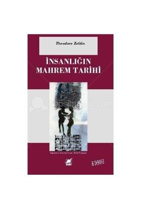 İnsanlığın Mahrem Tarihi - Theodore Zeldin