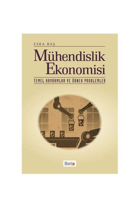 Mühendislik Ekonomisi - Esra Baş