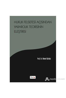 Hukuk Felsefesi Açısından Yaratıcılık Teorisinin Eleştirisi-Prof. Dr. Ahmet Gürbüz