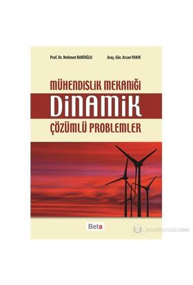Mühendislik Mekaniği Dinamik Çözümlü Problemler - Gör. Arcan Yanık