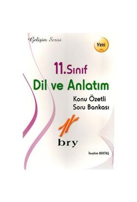 Birey Yaınları 11.Sınıf Dil Ve Anlatım Konu Özetli Soru Bankası - İbrahim Bektaş