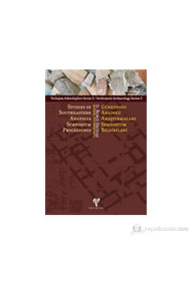 Güneydoğu Anadolu Araştırmaları Sempozyum Bildirileri / Studies İn Southeastern Anatolia Symposium P-Deniz Burcu Erciyas
