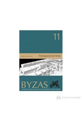 Byzas 11 - Holztragwerke Der Antike-Alexander Von Kienlin