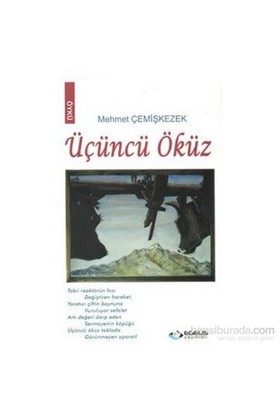 Üçüncü Öküz - Mehmet Çemişkezek