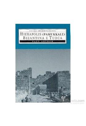 Hierapolis Pamukkale Bizantina E Turca