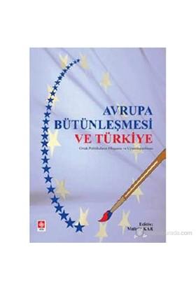 Avrupa Bütünleşmesi Ve Türkiye-Kolektif