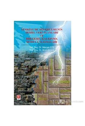 Türkiye'De Bölgelemenin Temel Veri Alanları Ve Bölgesel Kalkınma Model Çalışmaları-Birol Akgül