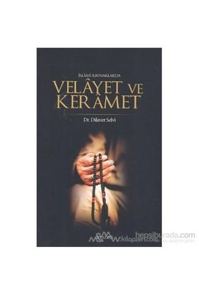 İslami Kaynaklarda Velayet Ve Keramet-Dilaver Selvi