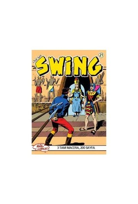 Özel Seri Swing Sayı: 21 Mumyanın Dirilişi - Unutturan İlaç - Kutsal Maymunlar Çukuru - Esse Gesse