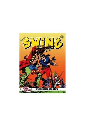 Özel Seri Swing Sayı: 30 Çolağın Sırrı - Uçurum Hayaleti - Swing'İn Hilesi-Esse Gesse