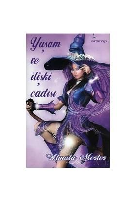 Yaşam Ve İlişki Cadısı - Almula Merter