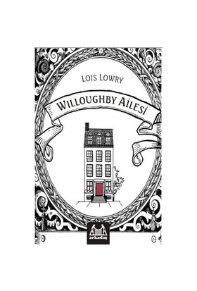 Willoughby Ailesi-Lois Lowry