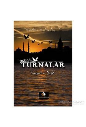 """Turnalar - """"Türkü Tadında""""-Ziyadin Dilek"""