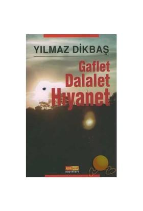 GAFLET DALALET HIYANET