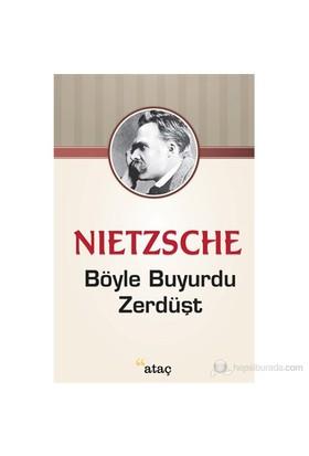 Böyle Buyurdu Zerdüşt-Friedrich Wilhelm Nietzsche