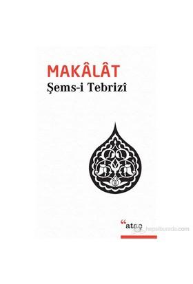 Makalat - Şems-i Tebrizi
