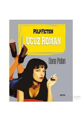 Pulp Fiction Ucuz Roman - Dana Polan