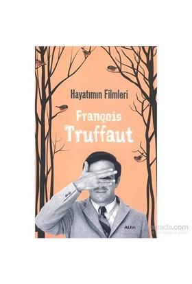 Hayatımın Filmleri-François Truffaut