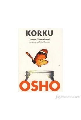 Korku - Osho (Bhagwan Shree Rajneesh)