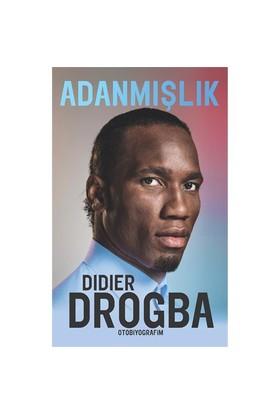 Adanmışlık - Didier Drogba