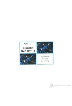 Gat - 2 Gülhane Afazi Testi 2-İlknur Maviş