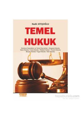 Temel Hukuk-Nadir Ateşoğlu