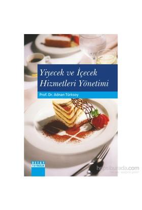 Yiyecek Ve İçecek Hizmetleri Yönetimi-Adnan Türksoy