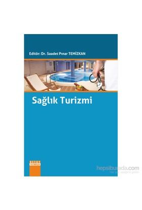 Sağlık Turizmi-Saadet Pınar Temizkan