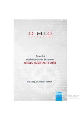 Amonra Otel Otomasyon Sistemleri Otello Hospitality Suite - Üzeyir Kement