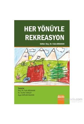 Her Yönüyle Rekreasyon-Ayşe Kaplan Kalkan