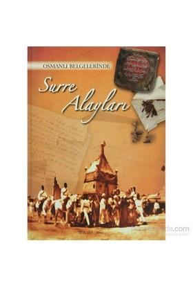 Osmanlı Arşivlerinde Surre Alayları (Ciltli)-Kolektif