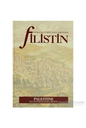 Osmanlı Belgelerinde Filistin (Ciltli)-Kolektif