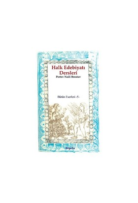 Halk Edebiyatı Dersleri-Pertev Naili Boratav